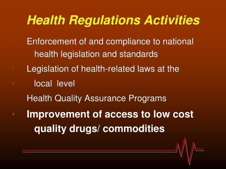 Health Regulations Activities