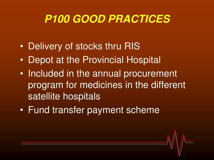 P100 GOOD PRACTICES
