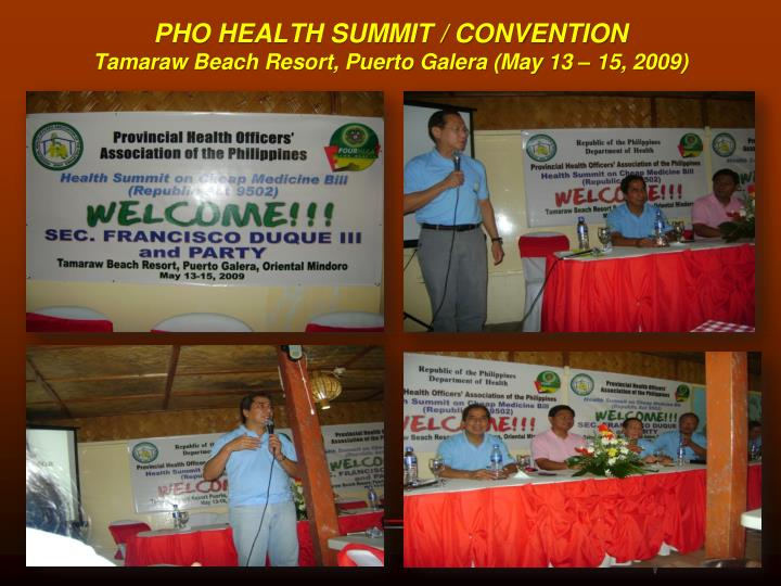 PHO HEALTH SUMMIT / CONVENTION