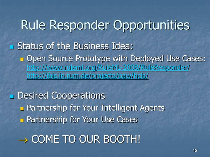 Rule Responder Opportunities
