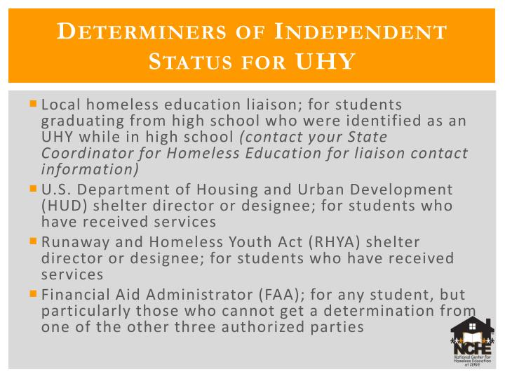 Determiners of Independent Status for UHY