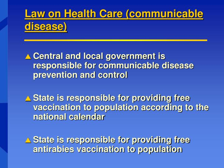 Law on Health Care (communicable disease)