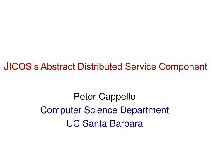 J icos s abstract distributed service component