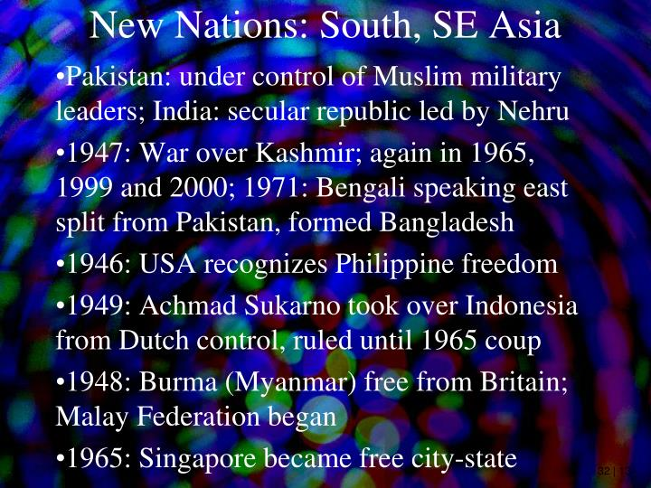 New Nations: South, SE Asia