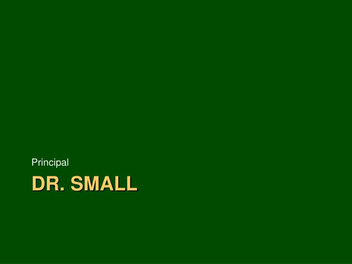 Dr small