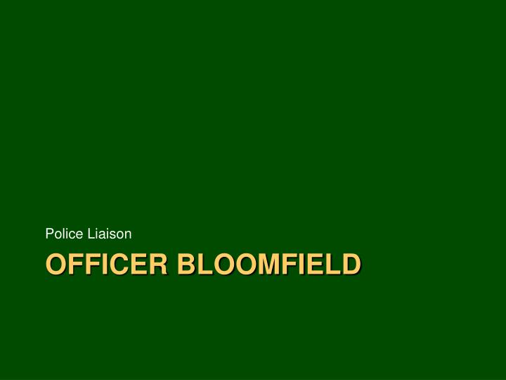 Officer bloomfield