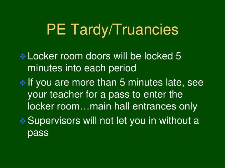 PE Tardy/Truancies