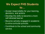 we expect fhs students to