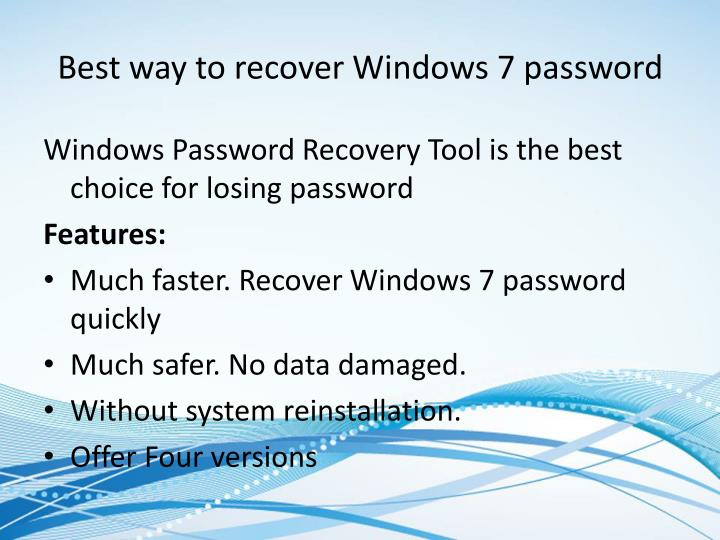 Best way to recover Windows 7 password