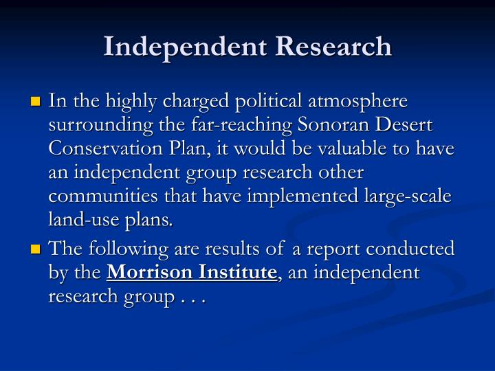 Independent Research