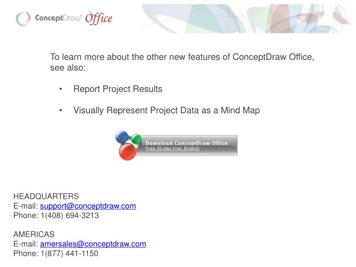 To learn more about the other new features of ConceptDraw Office, see also: