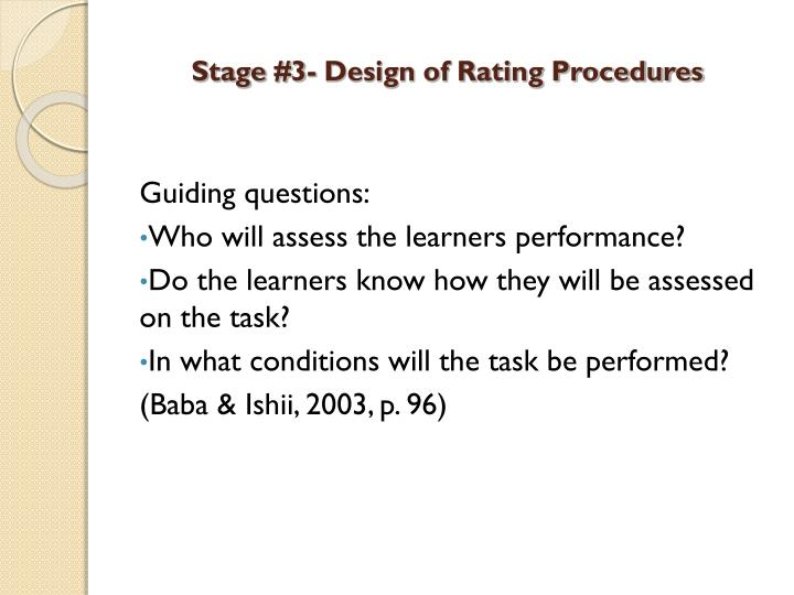 Stage #3- Design of Rating Procedures