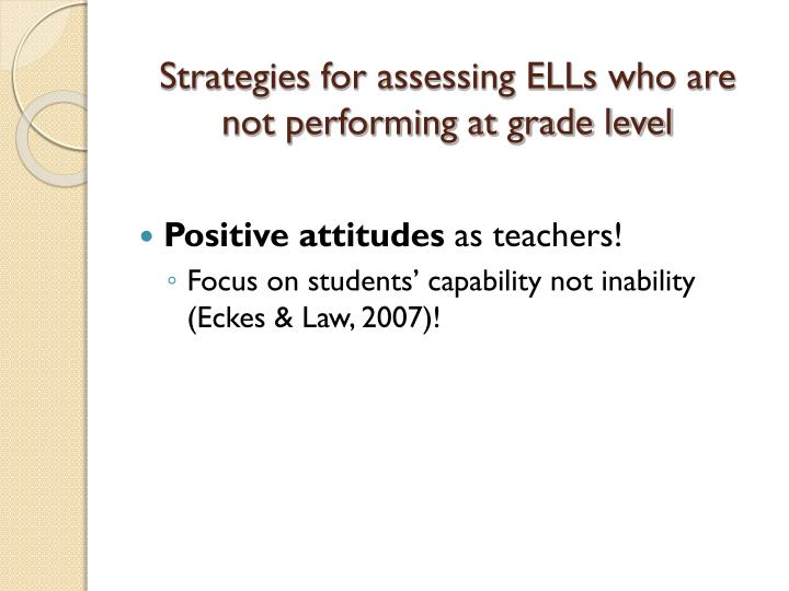 Strategies for assessing ELLs who are not performing at grade level