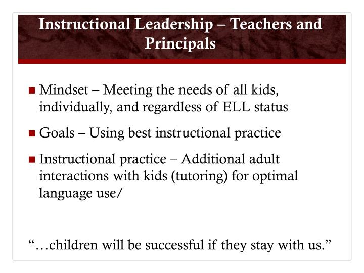 Instructional Leadership – Teachers and Principals