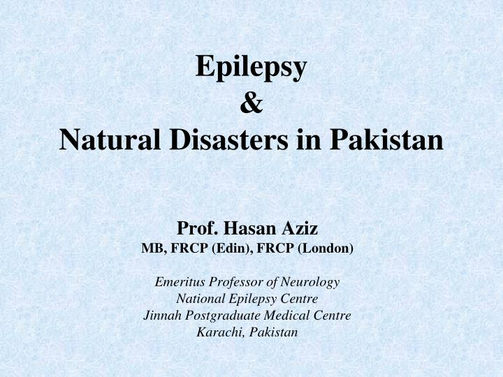 Epilepsy natural disasters in pakistan