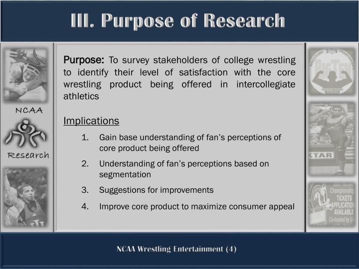 III. Purpose of Research