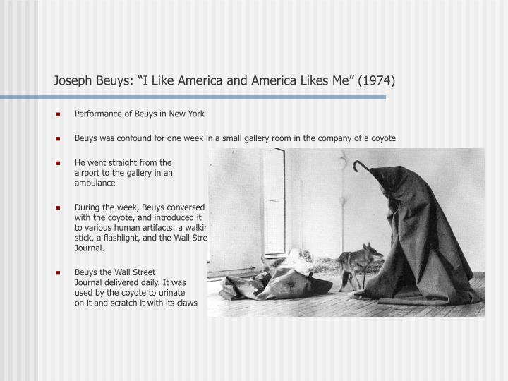 """Joseph Beuys: """"I Like America and America Likes Me"""" (1974)"""