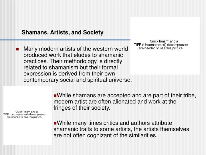 Shamans, Artists, and Society