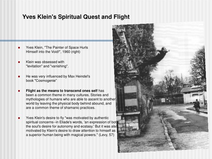 Yves Klein's Spiritual Quest and Flight