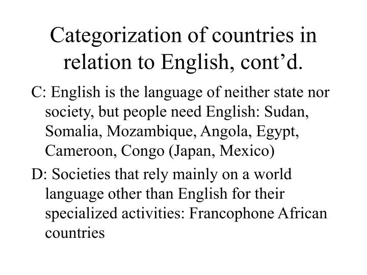 Categorization of countries in relation to English, cont'd.