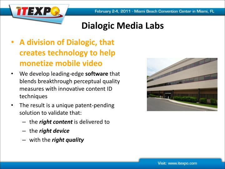 Dialogic Media Labs