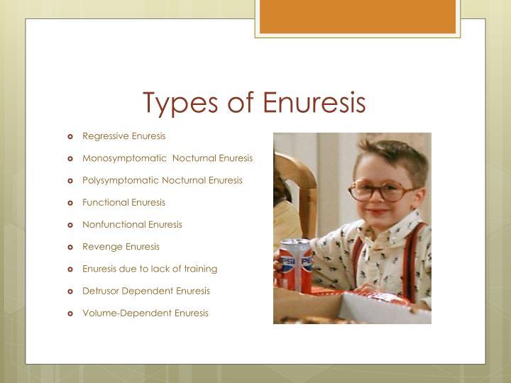 Types of Enuresis