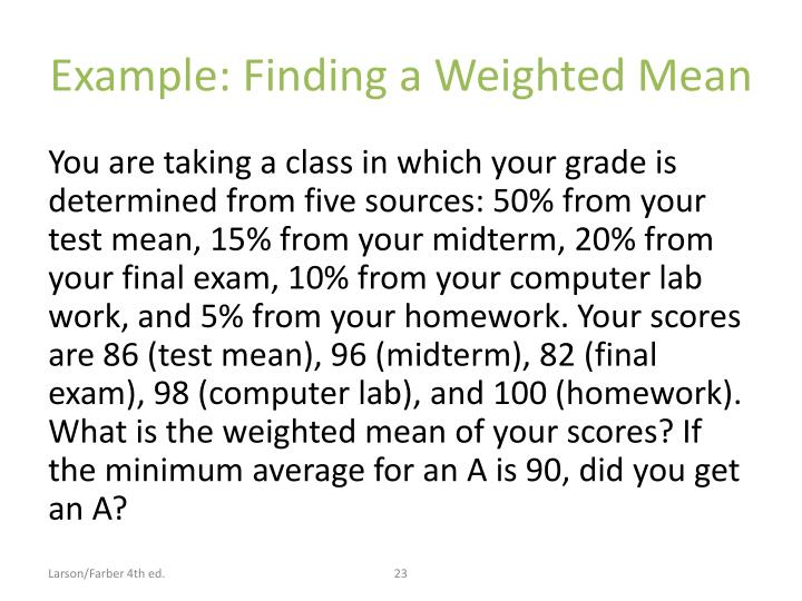 Example: Finding a Weighted Mean