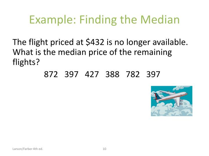 Example: Finding the Median