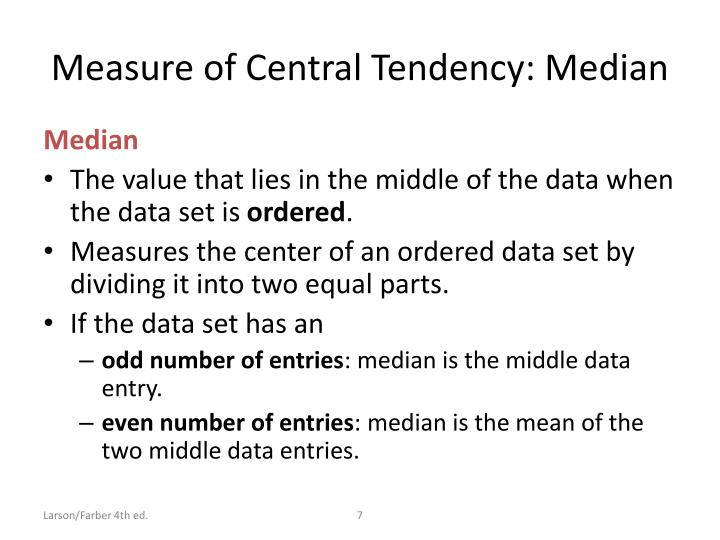 Measure of Central Tendency: Median
