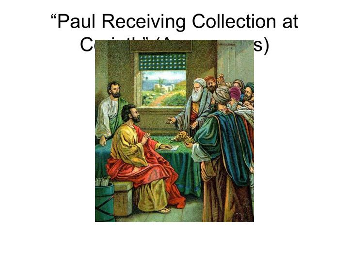 """Paul Receiving Collection at Corinth"" (Anonymous)"