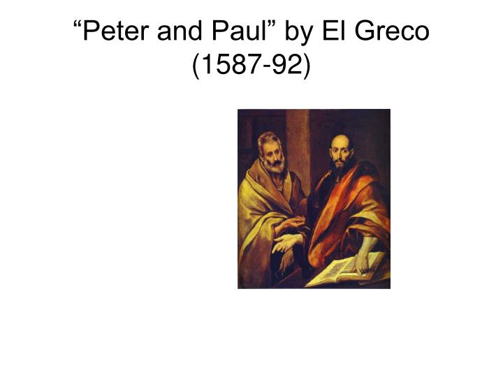 """Peter and Paul"" by El Greco (1587-92)"