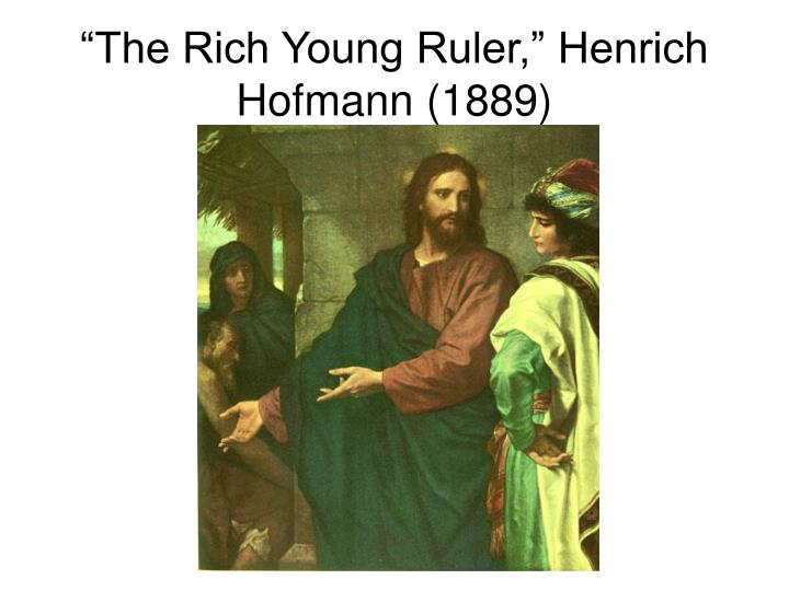 """The Rich Young Ruler,"" Henrich Hofmann (1889)"