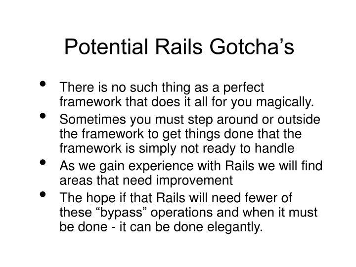 Potential Rails Gotcha's