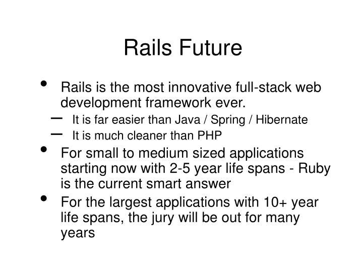 Rails Future