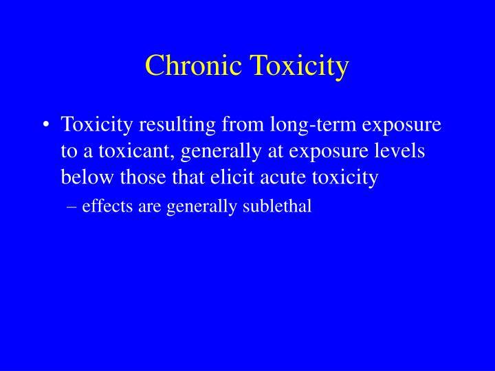 Chronic Toxicity