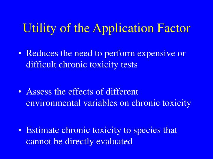 Utility of the Application Factor