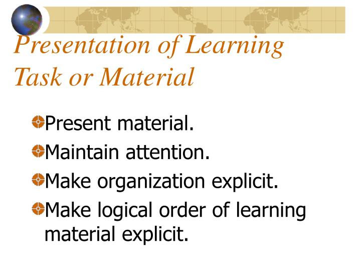 Presentation of Learning Task or Material