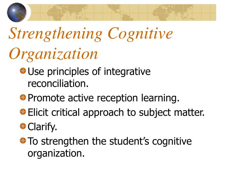 Strengthening Cognitive Organization