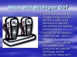 what will michigan do