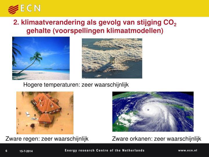 2. klimaatverandering als gevolg van stijging CO