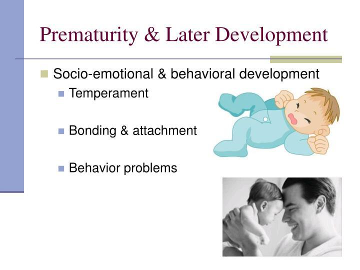 Prematurity & Later Development