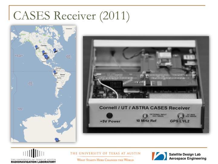 CASES Receiver (2011)
