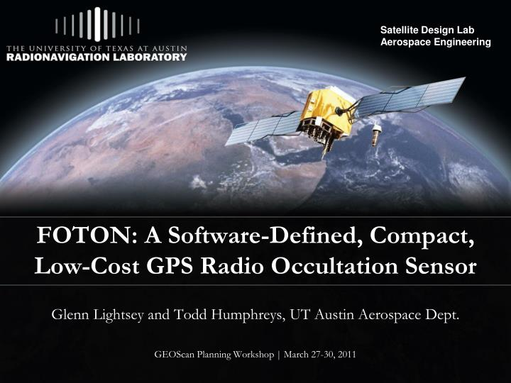Foton a software defined compact low cost gps radio occultation sensor