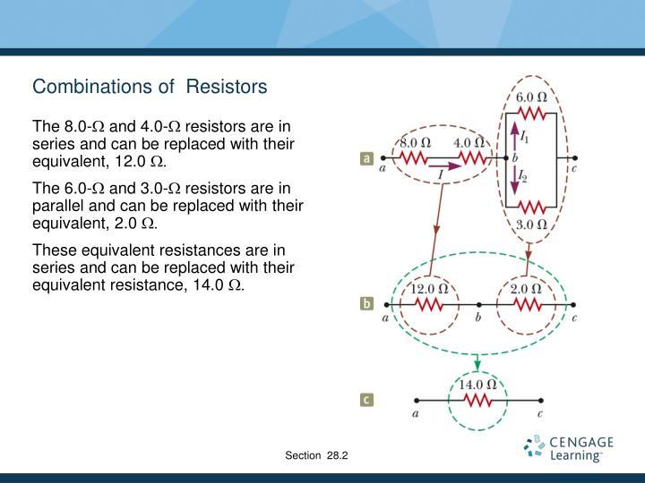 Combinations of  Resistors
