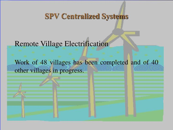 SPV Centralized Systems
