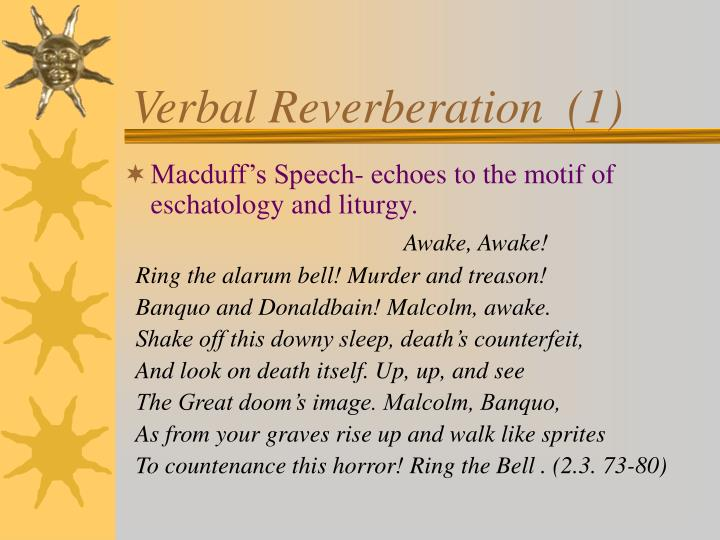 Verbal reverberation 1