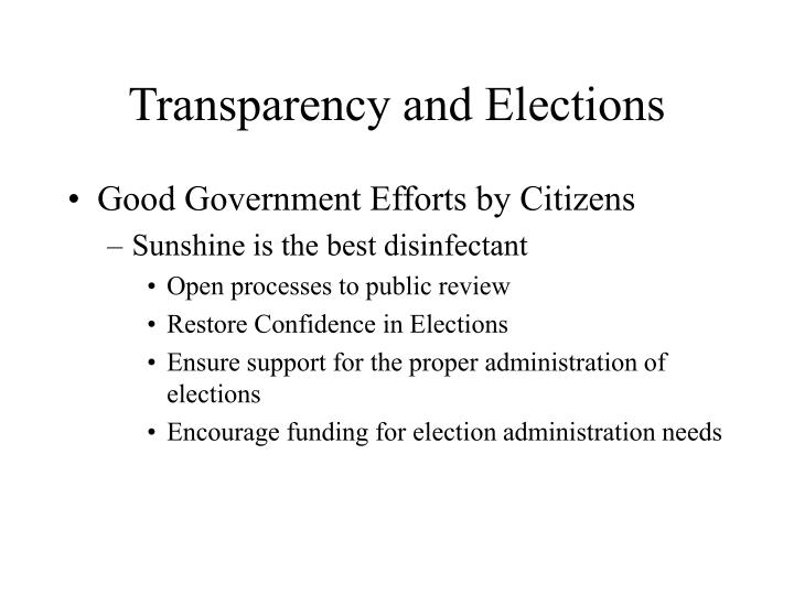 Transparency and Elections