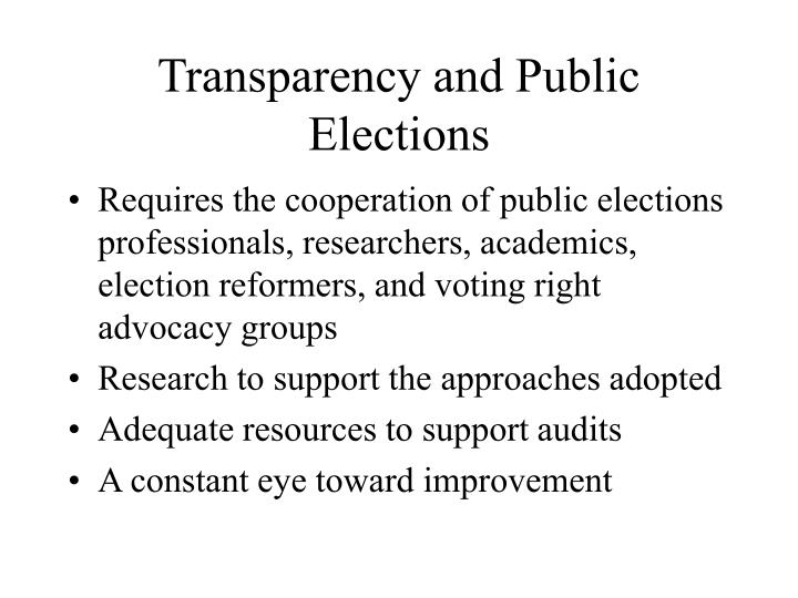 Transparency and Public Elections