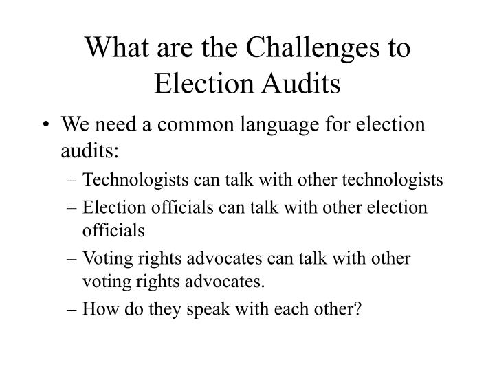 What are the Challenges to Election Audits