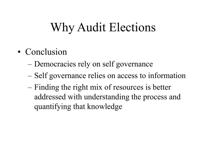 Why Audit Elections
